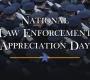 National Law Enforcement Appreciation Day – 2018