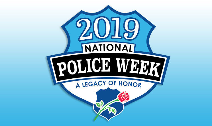 National Police Week - 2019